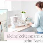 salakreativ_Backtipps_zeitersparnisse_beitragsbild